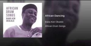 Babá Ken Okulolo - African Dancing